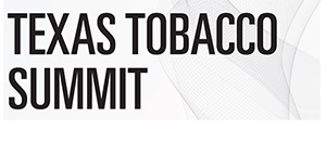 Texas Tobacco Summit